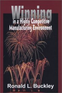 Winning in a Highly Competitive Manufacturing Environment