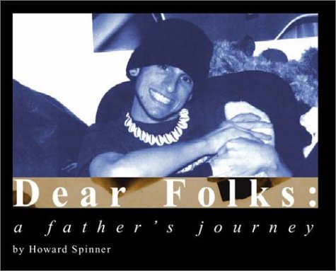 Dear Folks: A Father's Journey