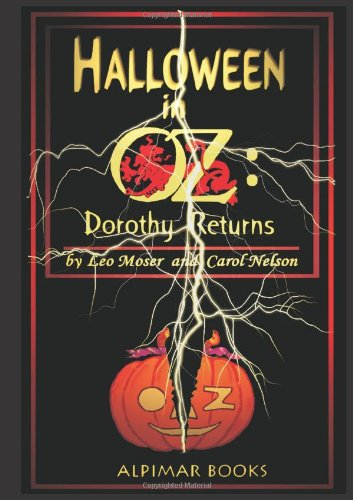 Halloween in Oz--Dorothy Returns