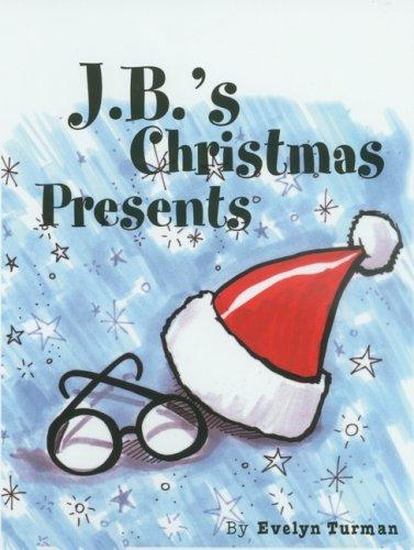 J.B.'s Christmas Presents