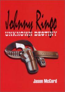 Johnny Ringo--Unknown Destiny