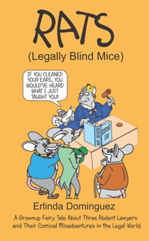 Rats: Legally Blind Mice
