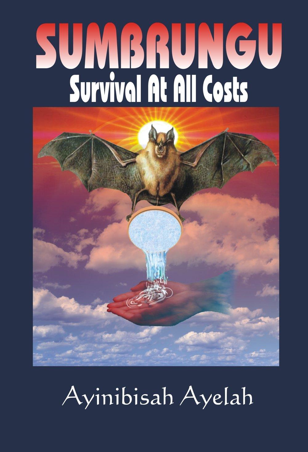 Sumbrungu--Survival at All Costs