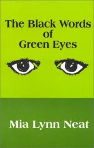 The Black Words of Green Eyes
