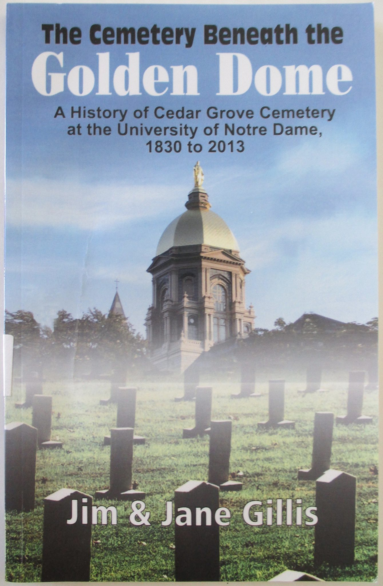 The Cemetery Beneath the Golden Dome