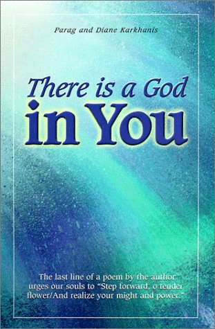 There is a God in You