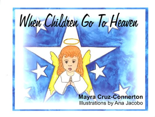 When Children Go To Heaven